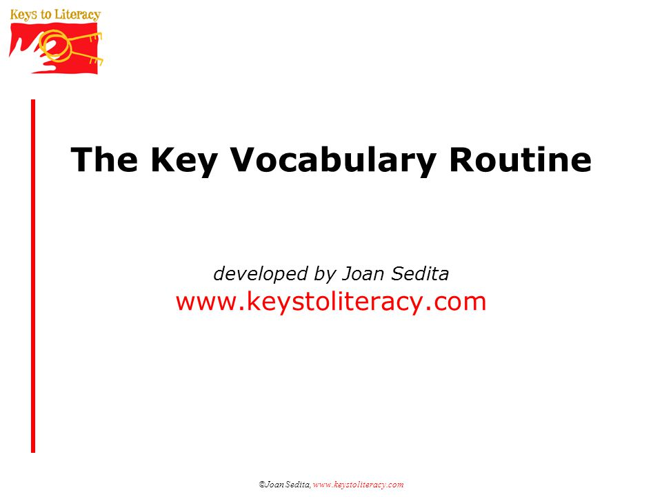 ©Joan Sedita, www.keystoliteracy.com
