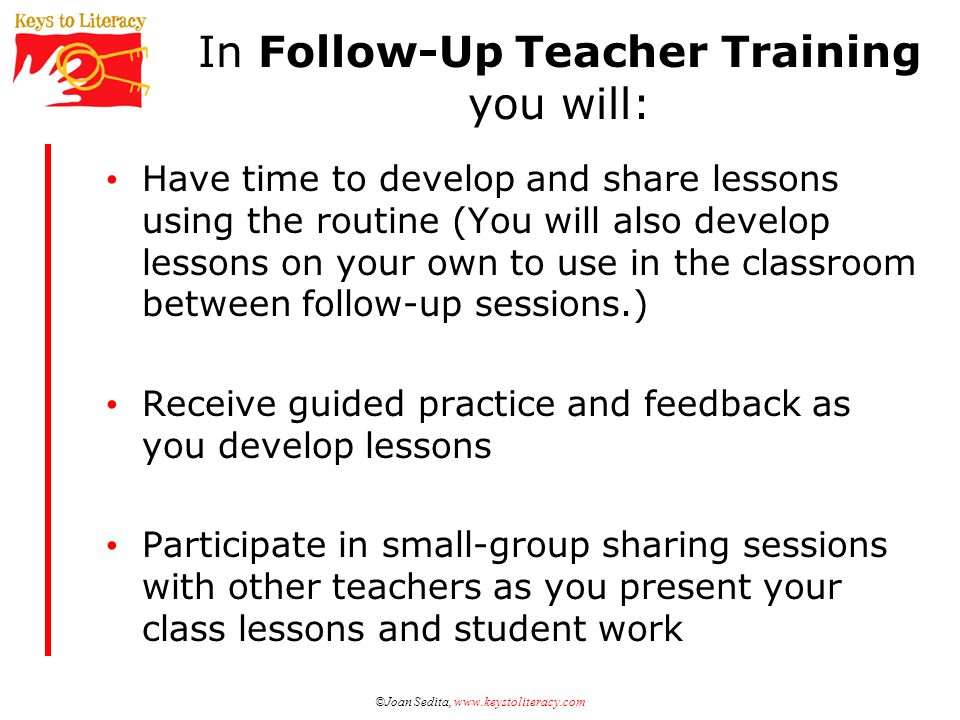 In Follow-Up Teacher Training you will: