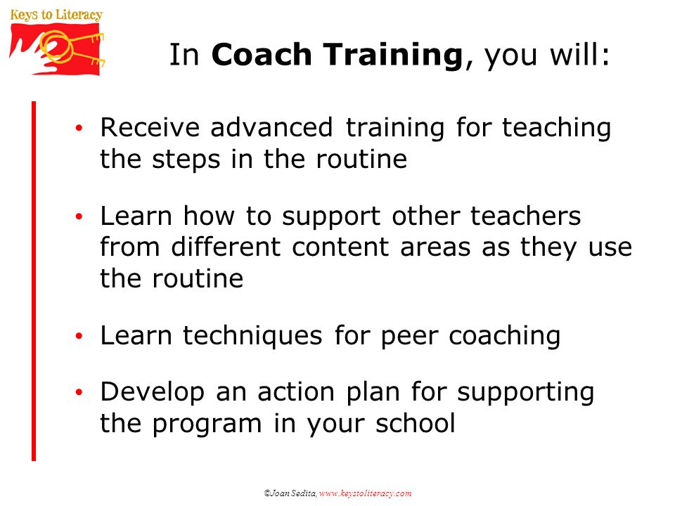 In Coach Training, you will: