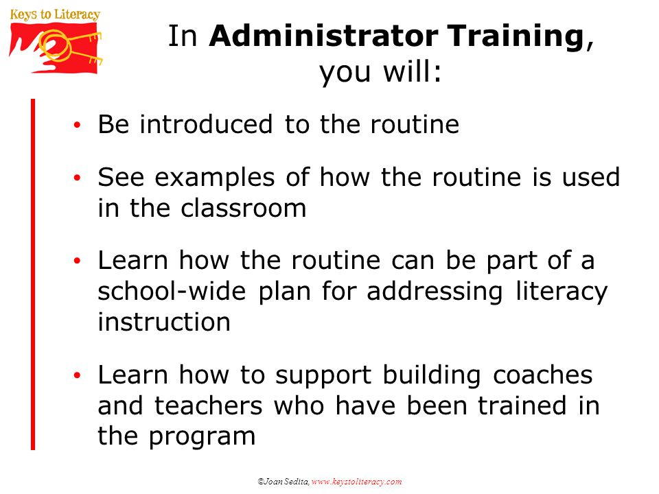 In Administrator Training, you will: