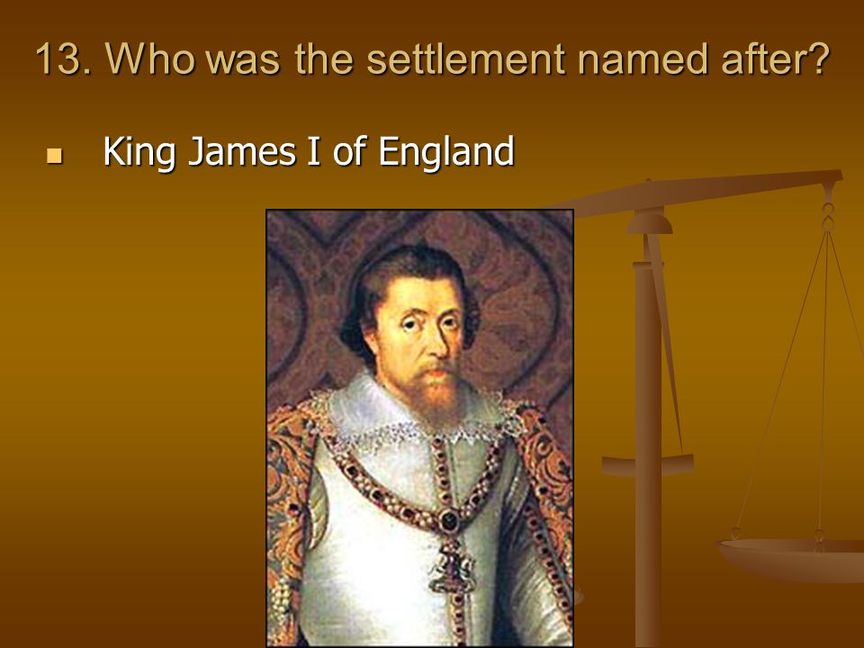13. Who was the settlement named after