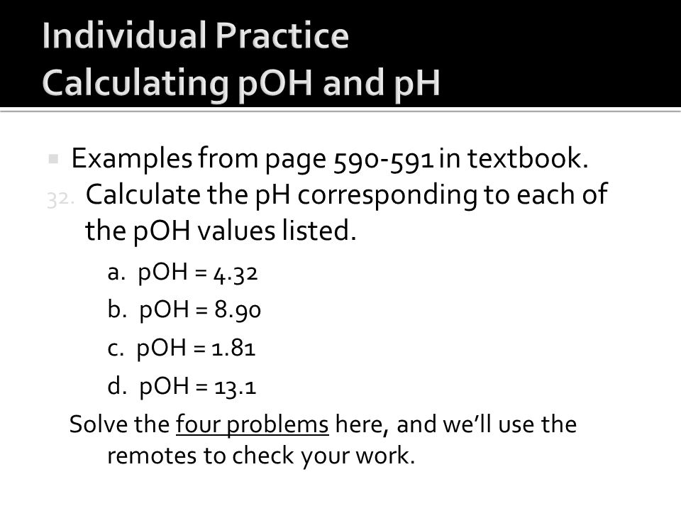 Individual Practice Calculating pOH and pH