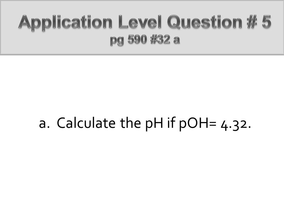 Application Level Question # 5