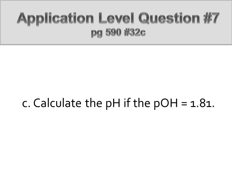 Application Level Question #7