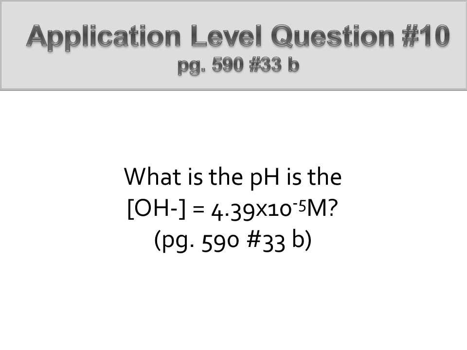 Application Level Question #10