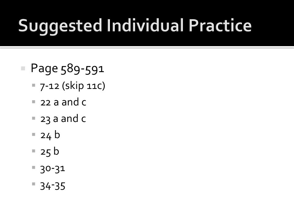 Suggested Individual Practice