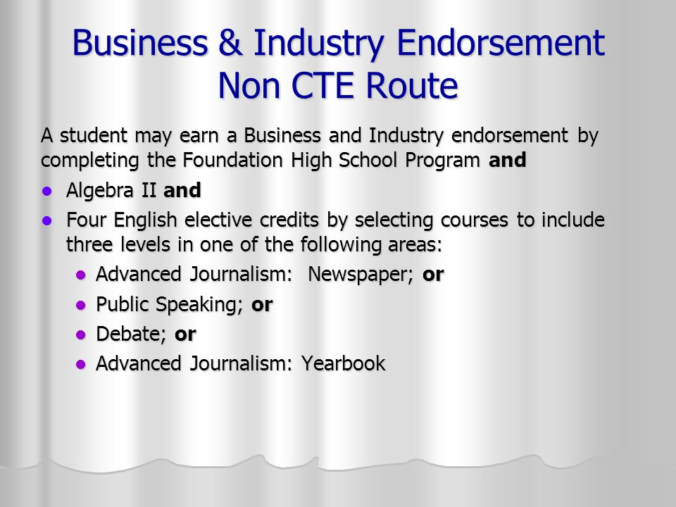 Business & Industry Endorsement Non CTE Route