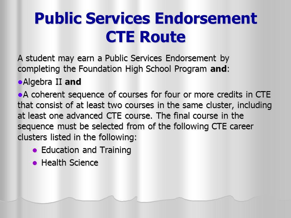 Public Services Endorsement CTE Route