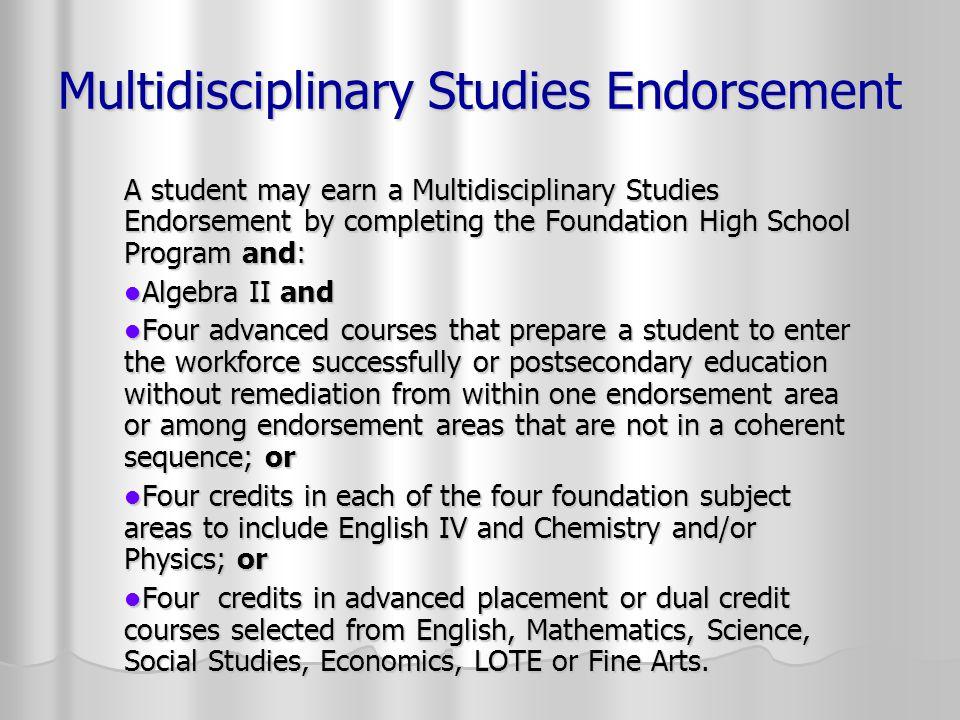 Multidisciplinary Studies Endorsement