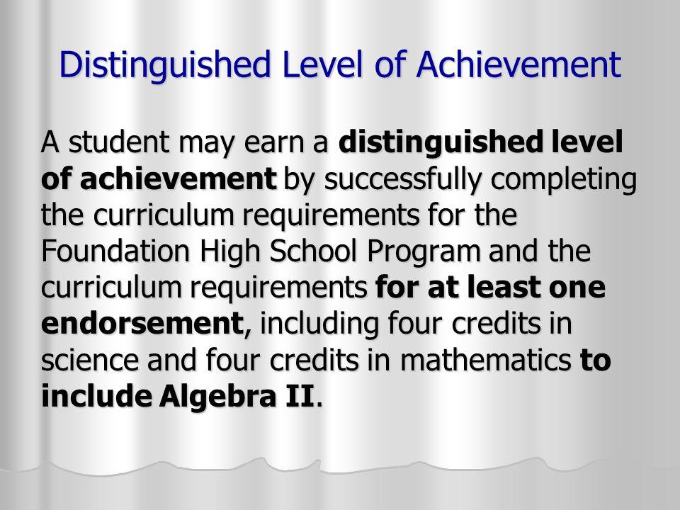 Distinguished Level of Achievement