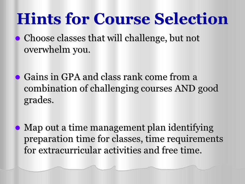Hints for Course Selection