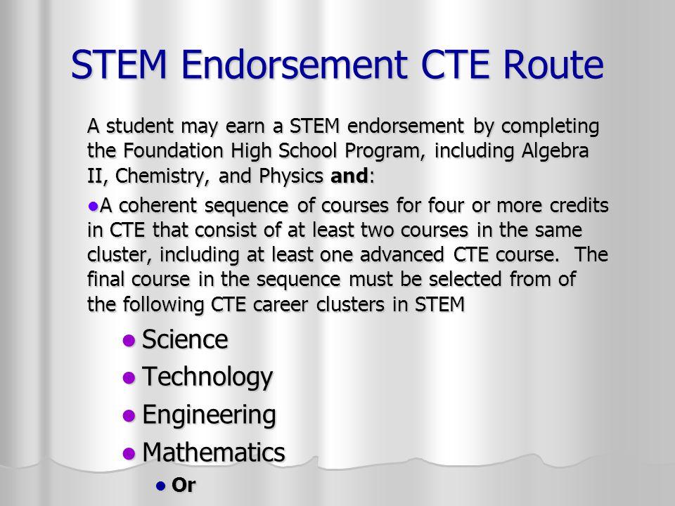 STEM Endorsement CTE Route