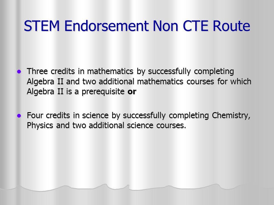 STEM Endorsement Non CTE Route