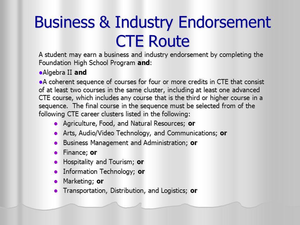 Business & Industry Endorsement CTE Route