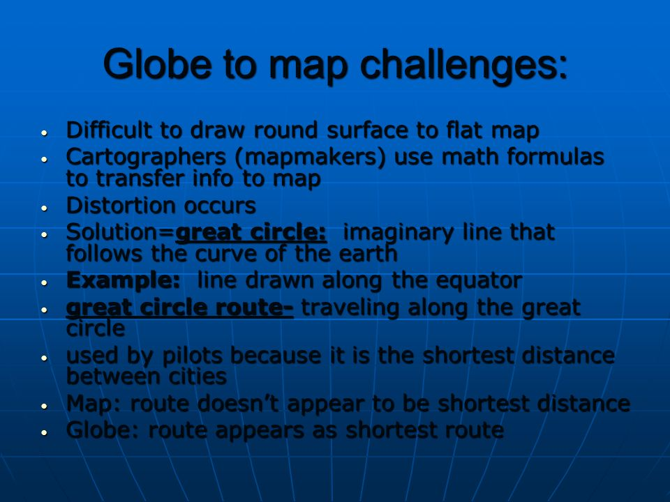 Globe to map challenges: