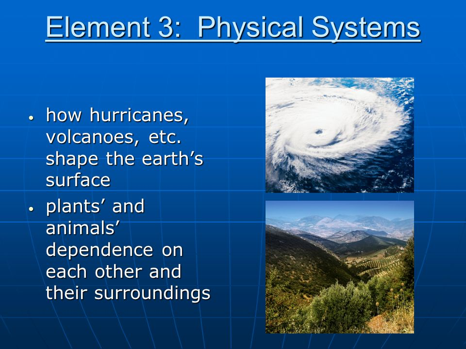 Element 3: Physical Systems