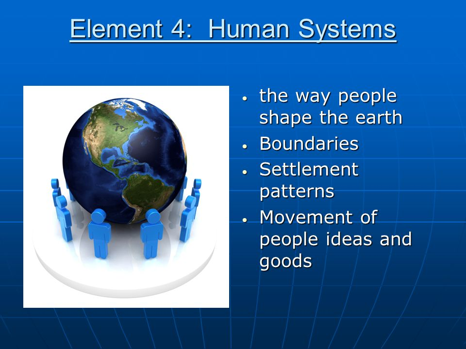 Element 4: Human Systems