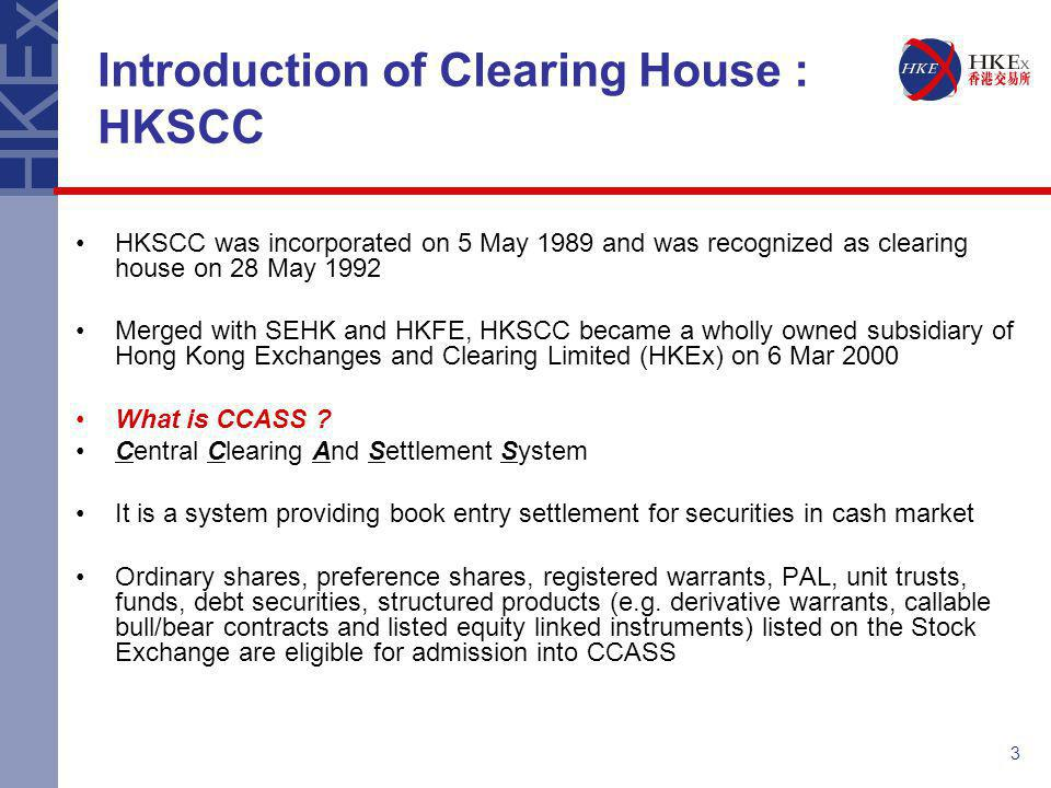 Introduction of Clearing House : HKSCC