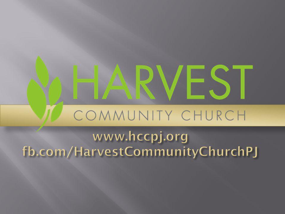 www.hccpj.org fb.com/HarvestCommunityChurchPJ