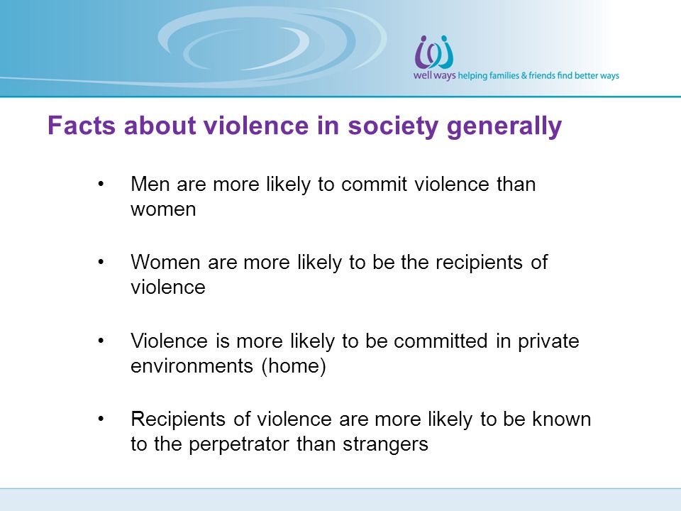 Facts about violence in society generally