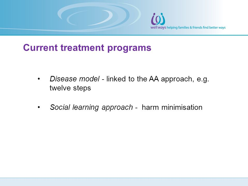 Current treatment programs