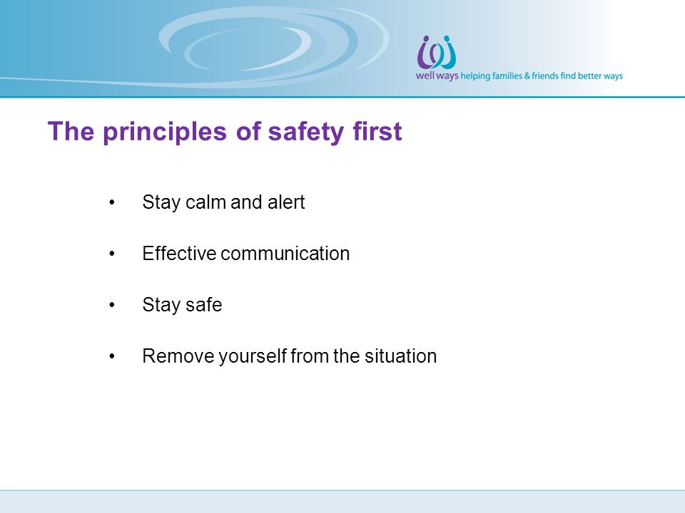 The principles of safety first