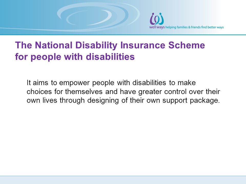 The National Disability Insurance Scheme for people with disabilities