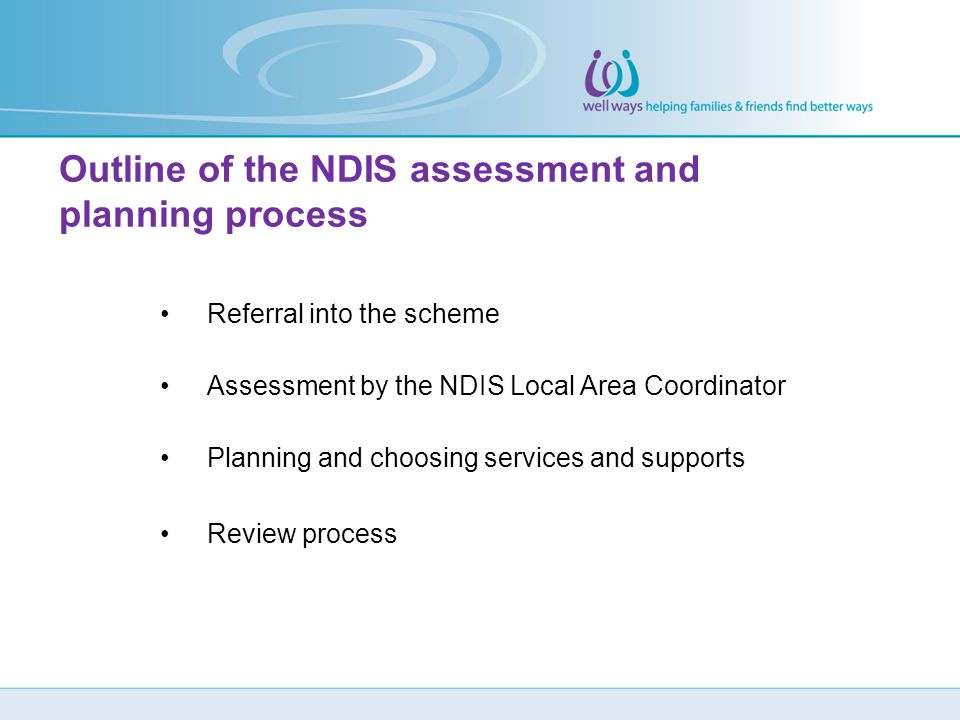 Outline of the NDIS assessment and planning process