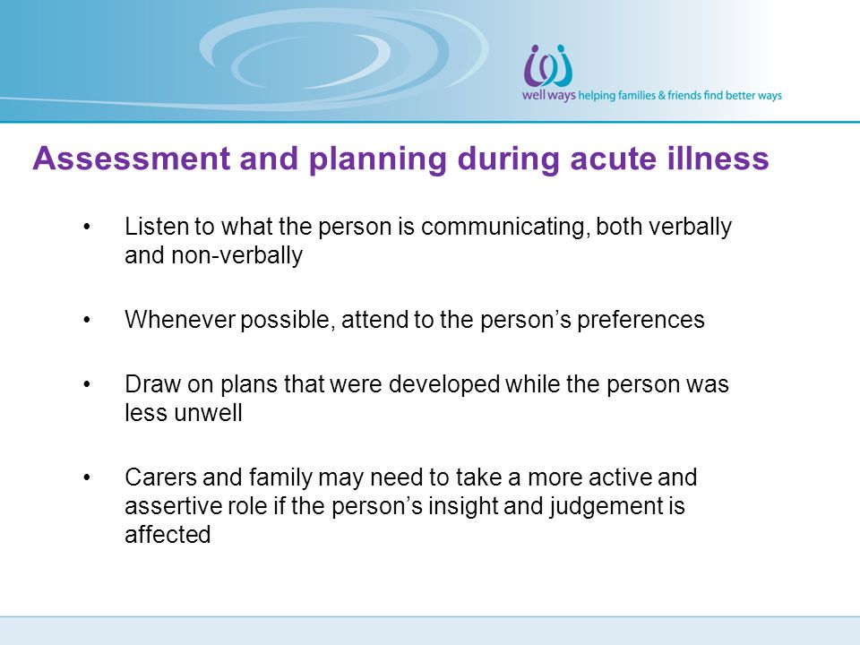 Assessment and planning during acute illness