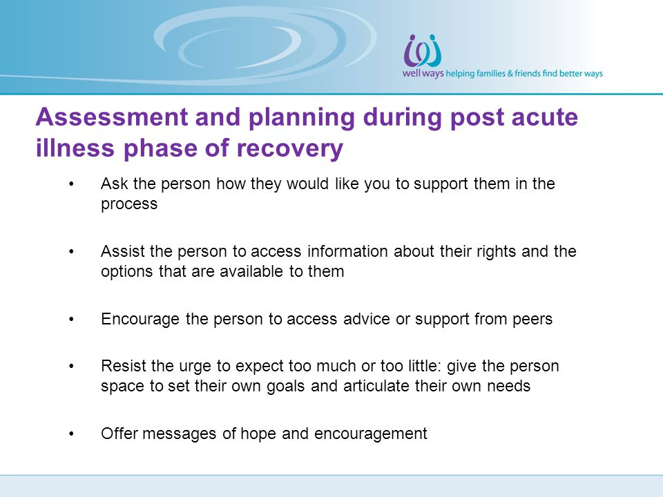 Assessment and planning during post acute illness phase of recovery