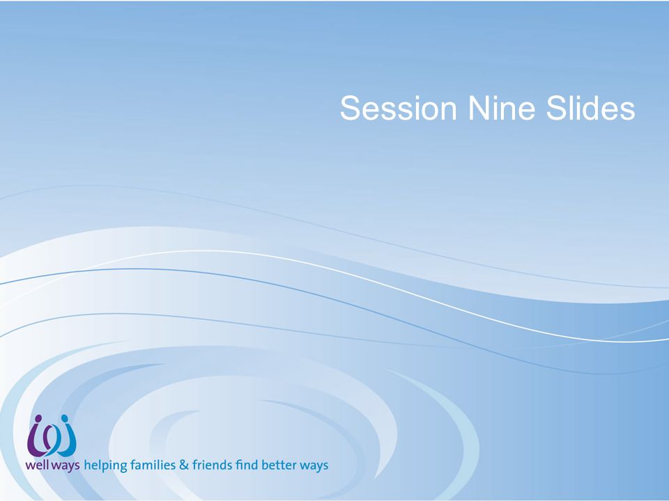 Session Nine Slides