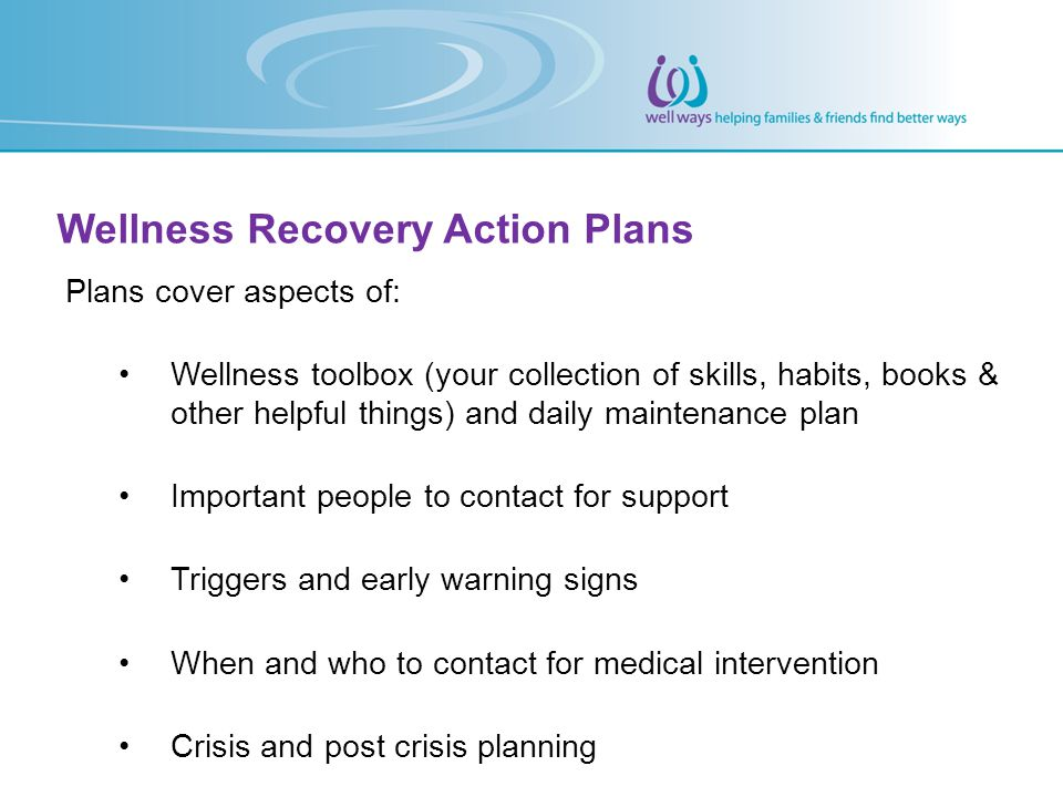 Wellness Recovery Action Plans