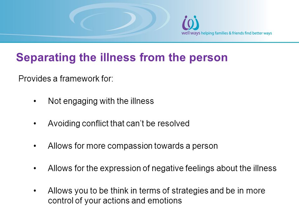 Separating the illness from the person