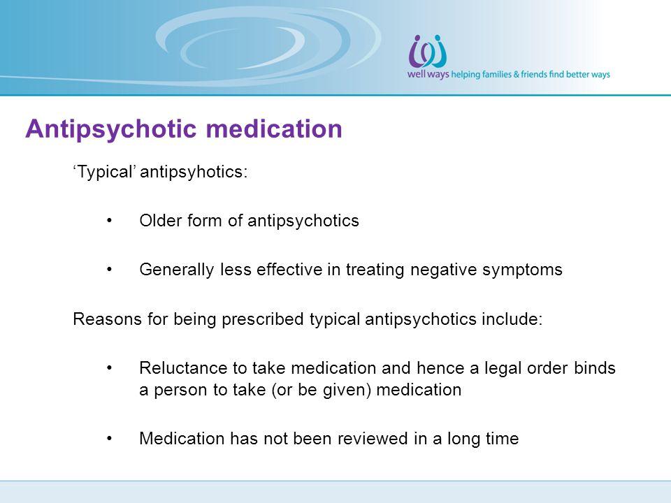Antipsychotic medication