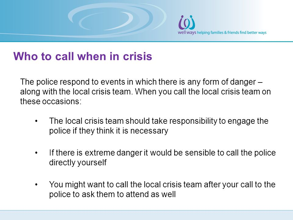 Who to call when in crisis