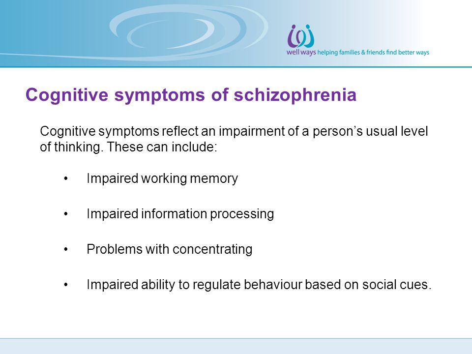 Cognitive symptoms of schizophrenia