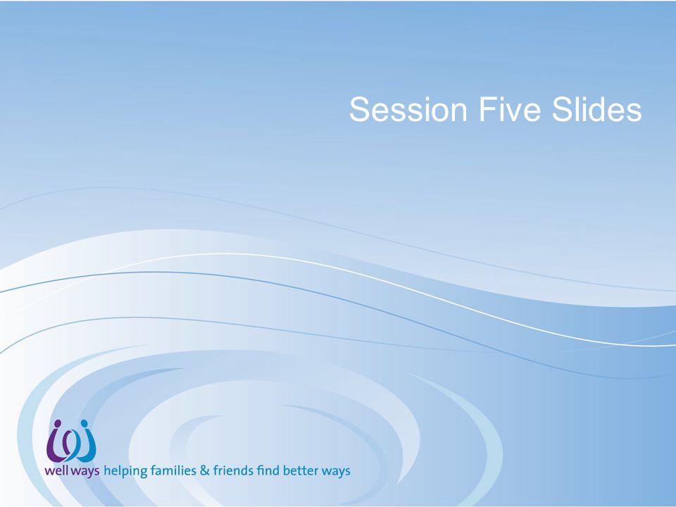 Session Five Slides