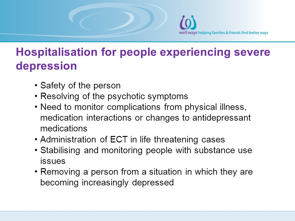 Hospitalisation for people experiencing severe depression