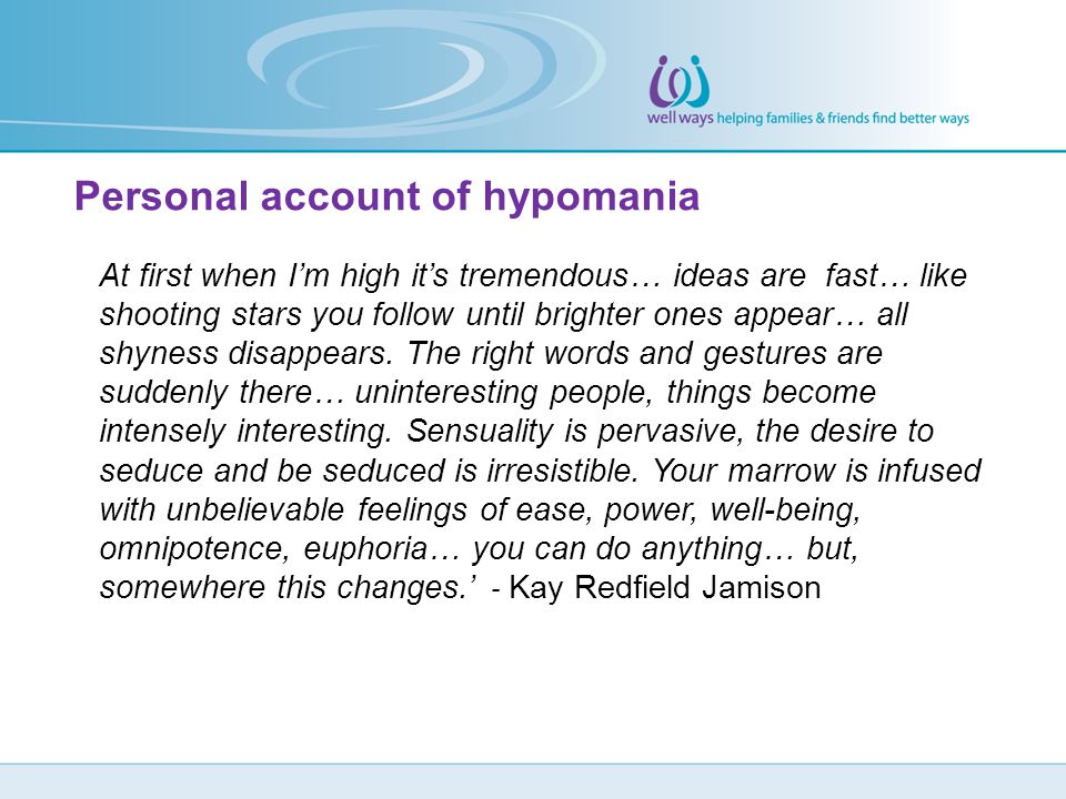 Personal account of hypomania