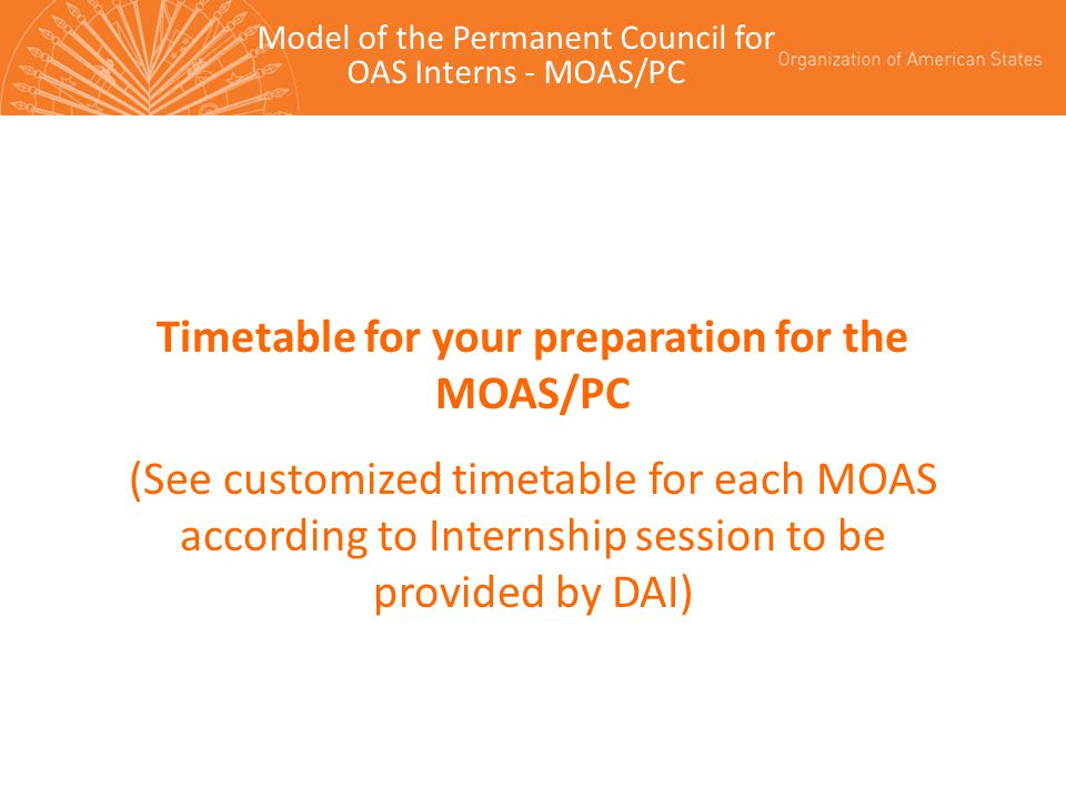 Timetable for your preparation for the MOAS/PC