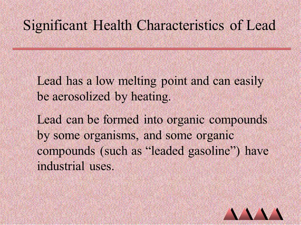 Significant Health Characteristics of Lead
