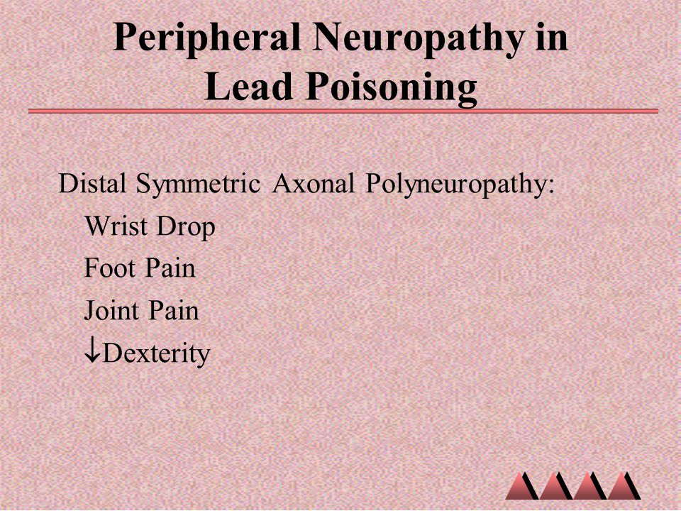 Peripheral Neuropathy in Lead Poisoning