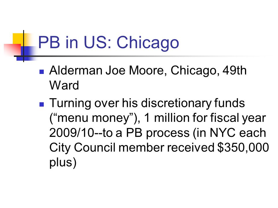 PB in US: Chicago Alderman Joe Moore, Chicago, 49th Ward