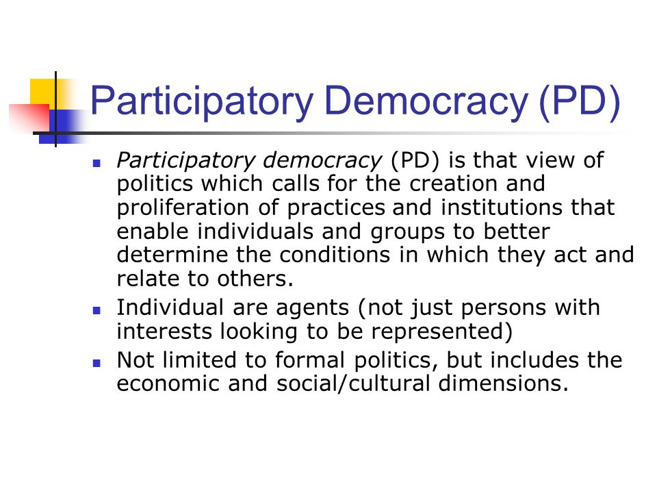 Participatory Democracy (PD)