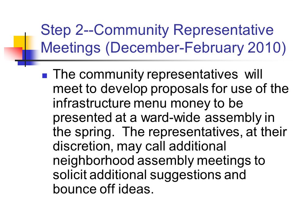 Step 2--Community Representative Meetings (December-February 2010)