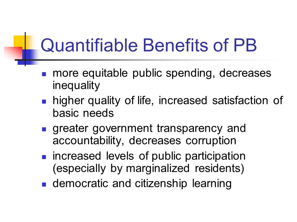 Quantifiable Benefits of PB