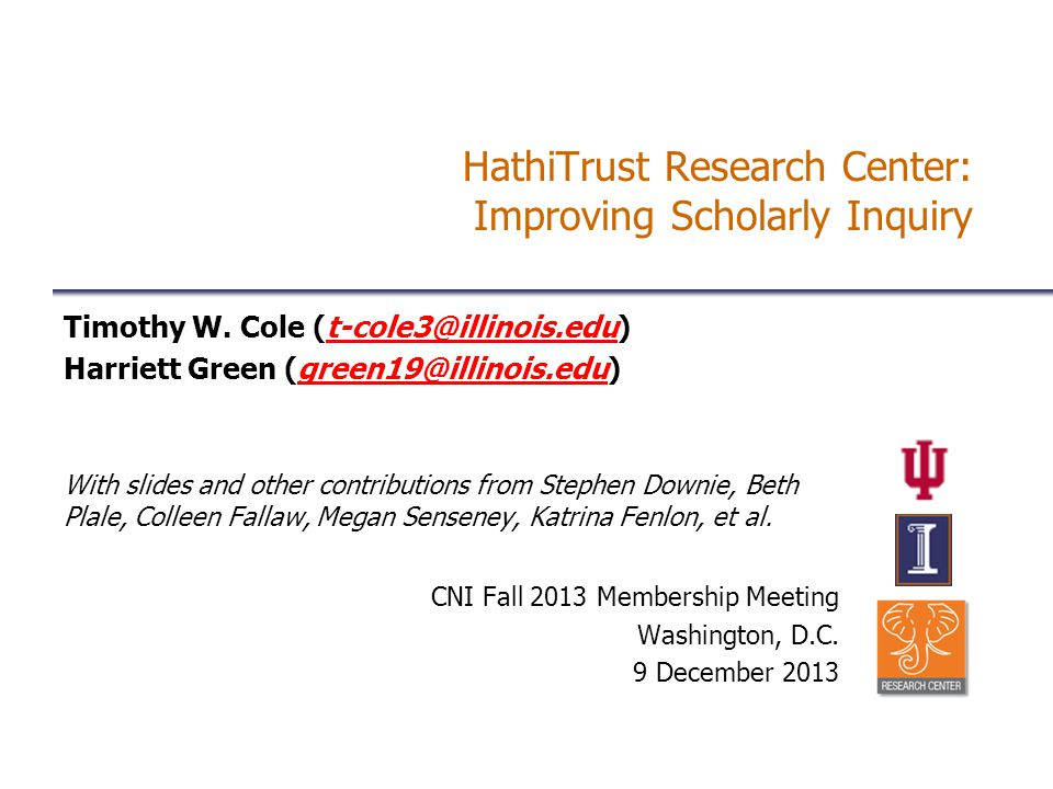 HathiTrust Research Center: Improving Scholarly Inquiry