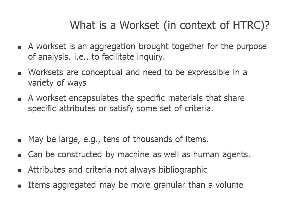 What is a Workset (in context of HTRC)