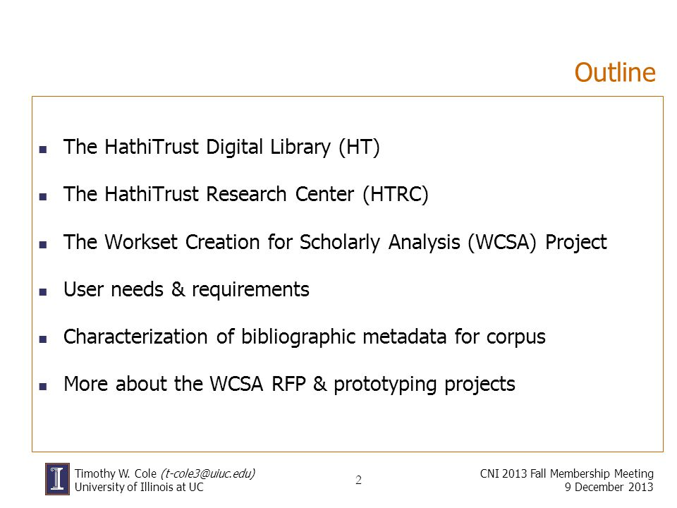 Outline The HathiTrust Digital Library (HT)