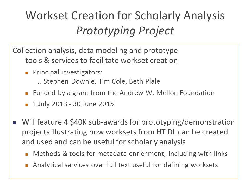Workset Creation for Scholarly Analysis Prototyping Project